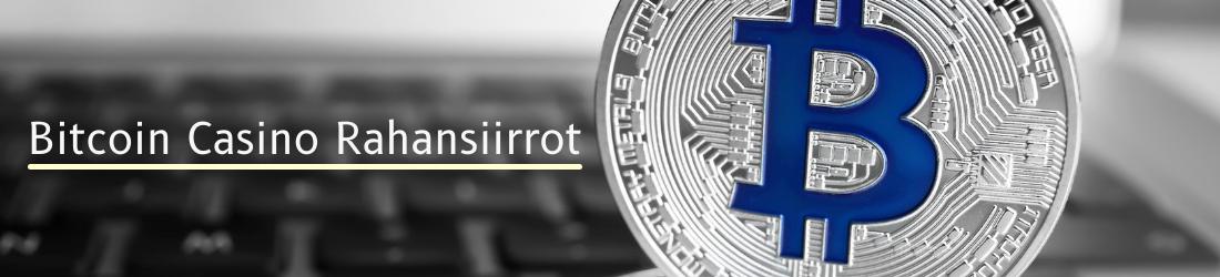 Miten talletus onnistuu Bitcoin casinoilla?